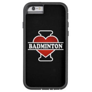 I Love Badminton Tough Xtreme iPhone 6 Case