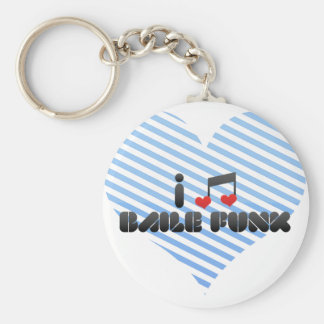 I Love Baile Funk Key Chains