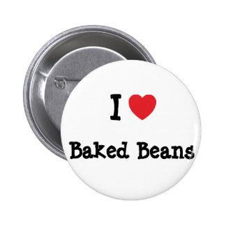 I love Baked Beans heart T-Shirt Buttons