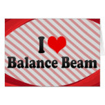 I love Balance Beam Card
