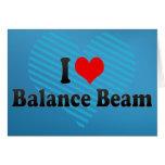I love Balance Beam Greeting Card