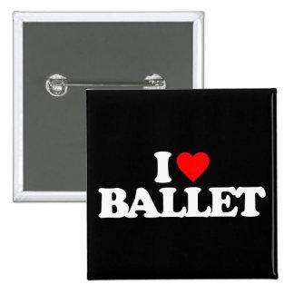 I LOVE BALLET 15 CM SQUARE BADGE
