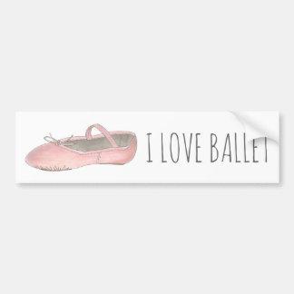 I Love Ballet Ballerina Pink Slipper Dance Teacher Bumper Sticker