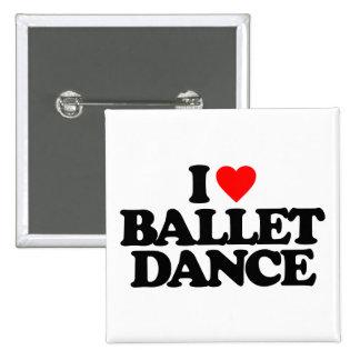 I LOVE BALLET DANCE 15 CM SQUARE BADGE