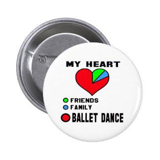 I love Ballet dance. 6 Cm Round Badge
