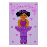 I Love Ballet Poster~African American Poster