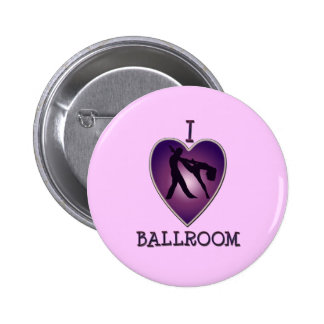 I LOVE BALLROOM 6 CM ROUND BADGE