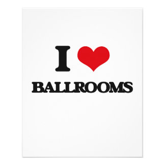 I Love Ballrooms Personalized Flyer
