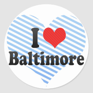 I Love Baltimore Classic Round Sticker