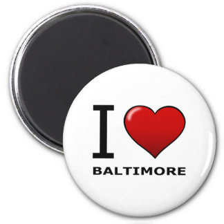 I LOVE BALTIMORE,MD - MARYLAND MAGNET