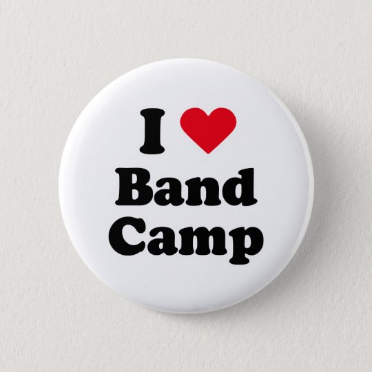 I love band camp 6 cm round badge