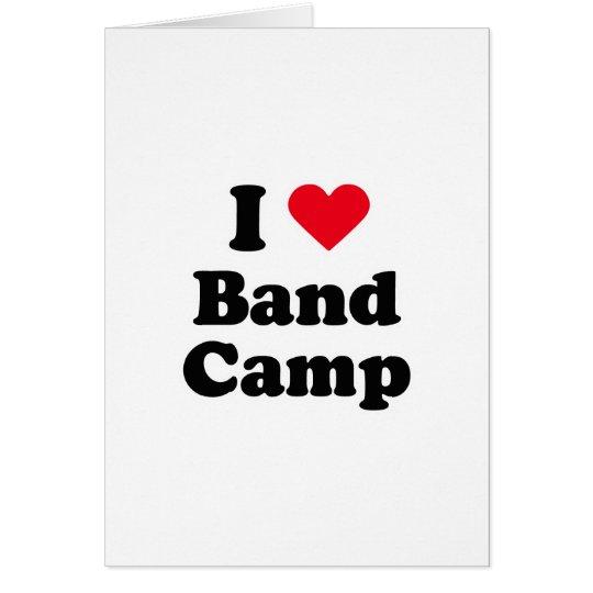I love band camp card