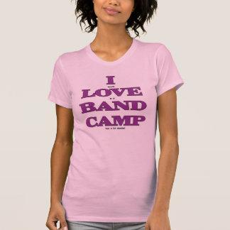 I Love Band Camp Shirts