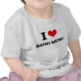 I Love BAND MUSIC Tshirts