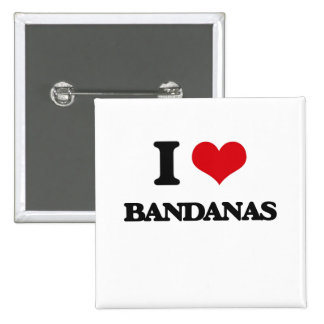 I Love Bandanas 15 Cm Square Badge
