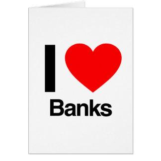 i love banks greeting card