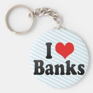 I Love Banks Key Chain