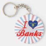 I Love Banks, Oregon Key Chains