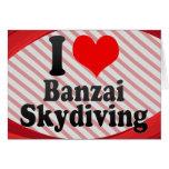 I love Banzai Skydiving Cards