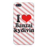 I love Banzai Skydiving iPhone 5 Cover
