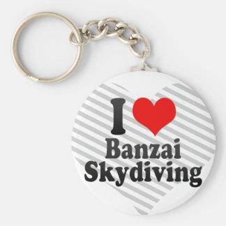 I love Banzai Skydiving Keychain