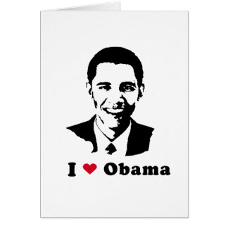 I Love Barack Obama Greeting Card