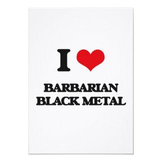 I Love BARBARIAN BLACK METAL Personalized Invitations