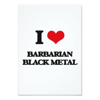 I Love BARBARIAN BLACK METAL Personalized Invitation