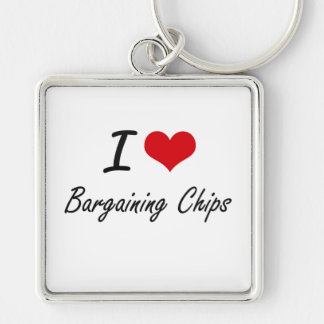 I Love Bargaining Chips Artistic Design Silver-Colored Square Key Ring
