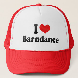 I Love Barndance Trucker Hat