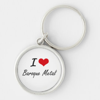 I Love BAROQUE METAL Silver-Colored Round Key Ring