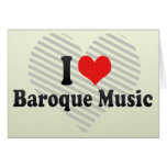 I Love Baroque Music Greeting Card