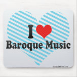 I Love Baroque Music Mouse Pad