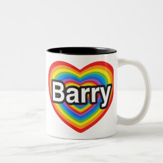 I love Barry. I love you Barry. Heart Two-Tone Coffee Mug