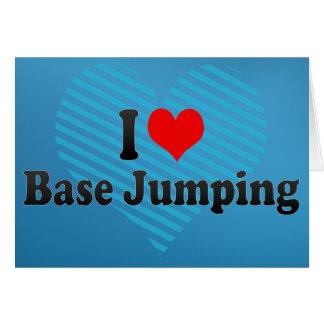 I love Base Jumping Greeting Card