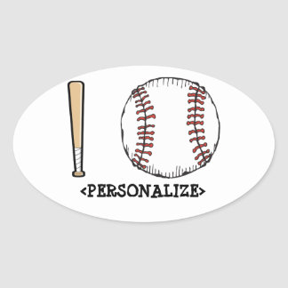 I Love (Baseball), <PERSONALIZE> Oval Sticker