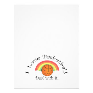 I love basketball deal with it 21.5 cm x 28 cm flyer