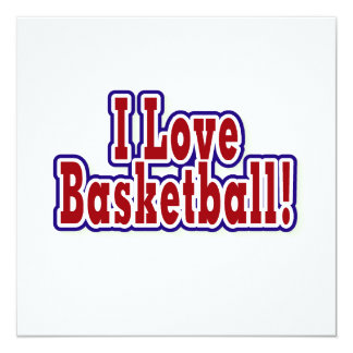I Love Basketball T shirts and Gifts 13 Cm X 13 Cm Square Invitation Card