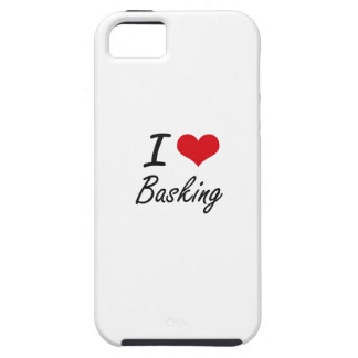 I Love Basking Artistic Design Case For The iPhone 5