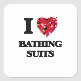 I Love Bathing Suits Square Sticker