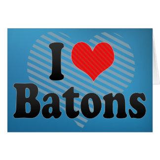 I Love Batons Greeting Card