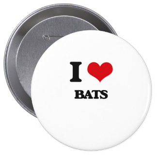 I love Bats 10 Cm Round Badge