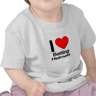 i love batting helmets t shirt