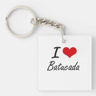 I Love BATUCADA Single-Sided Square Acrylic Key Ring