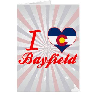 I Love Bayfield, Colorado Greeting Card
