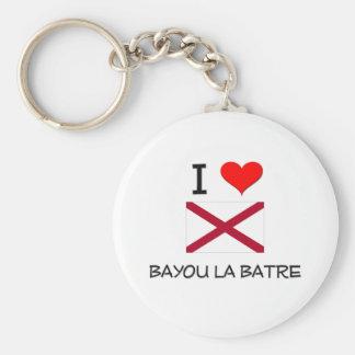 I Love BAYOU LA BATRE Alabama Keychains