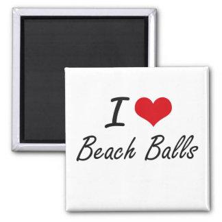 I Love Beach Balls Artistic Design Square Magnet