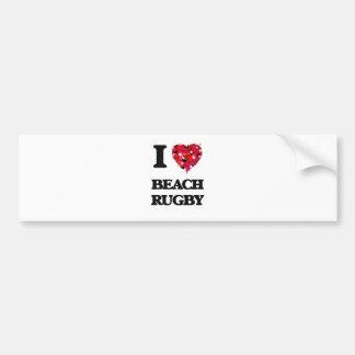 I Love Beach Rugby Bumper Sticker