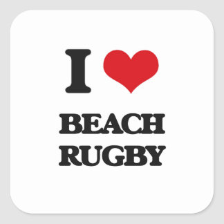 I Love Beach Rugby Square Stickers