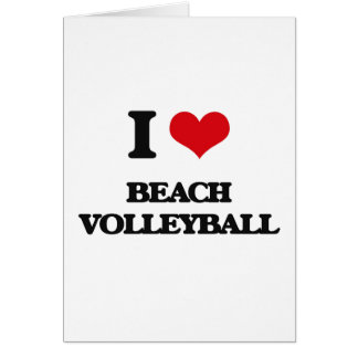 I Love Beach Volleyball Greeting Card